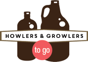 Howlers & Growlers to go